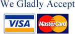 We Gladly Accept Visa and Mastercard